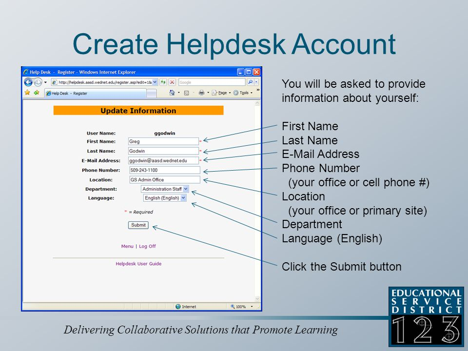 Delivering Collaborative Solutions that Promote Learning Successful Account Creation Your Helpdesk account is created after your information is updated.