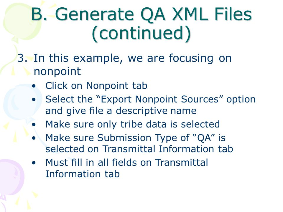 "3.In this example, we are focusing on nonpoint Click on Nonpoint tab Select the ""Export Nonpoint Sources"" option and give file a descriptive name Make"