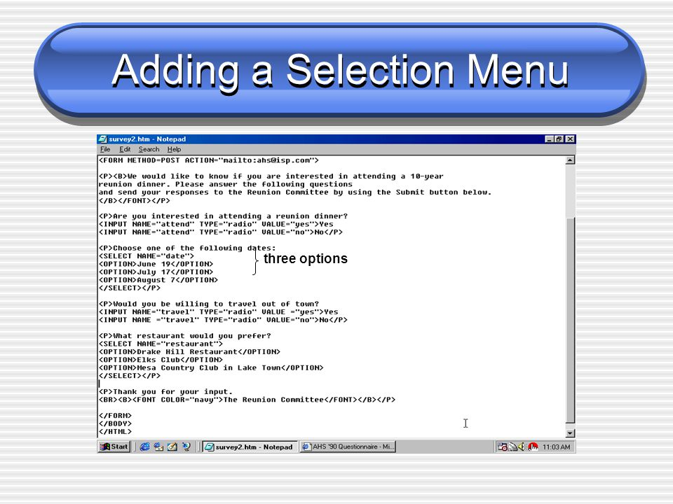 Adding a Selection Menu three options
