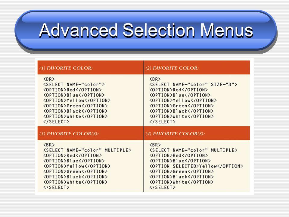 Advanced Selection Menus