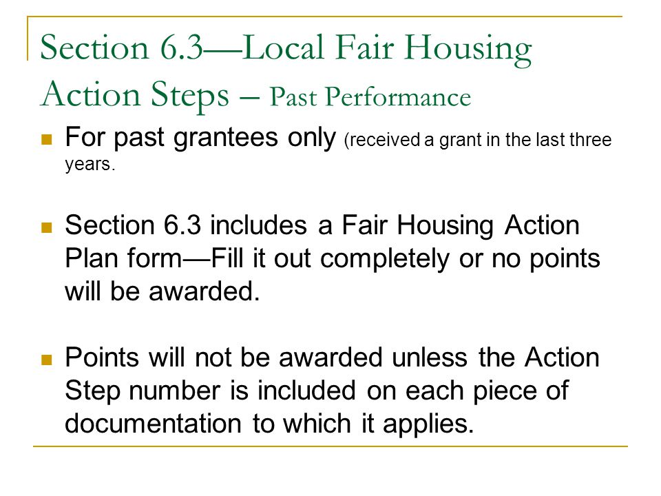 Section 6.3, cont'd Reference the Fair Housing Action Steps in accordance with the action steps list dated December 31, 2014 or if still using an older version, please indicate which version you are using.