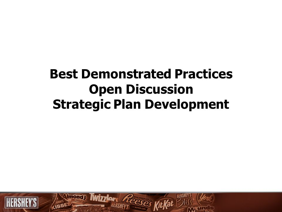 21 Best Demonstrated Practices/Open Discussion/Strategic Plan Development The Need for Change – What does this mean to your division.