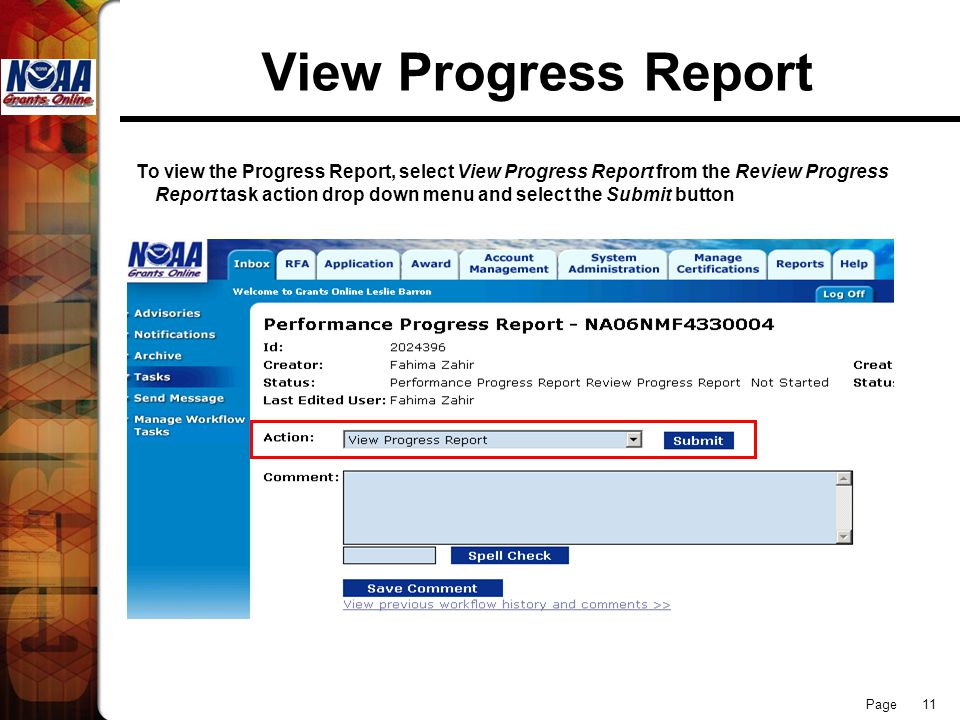 Page 11 View Progress Report To view the Progress Report, select View Progress Report from the Review Progress Report task action drop down menu and s