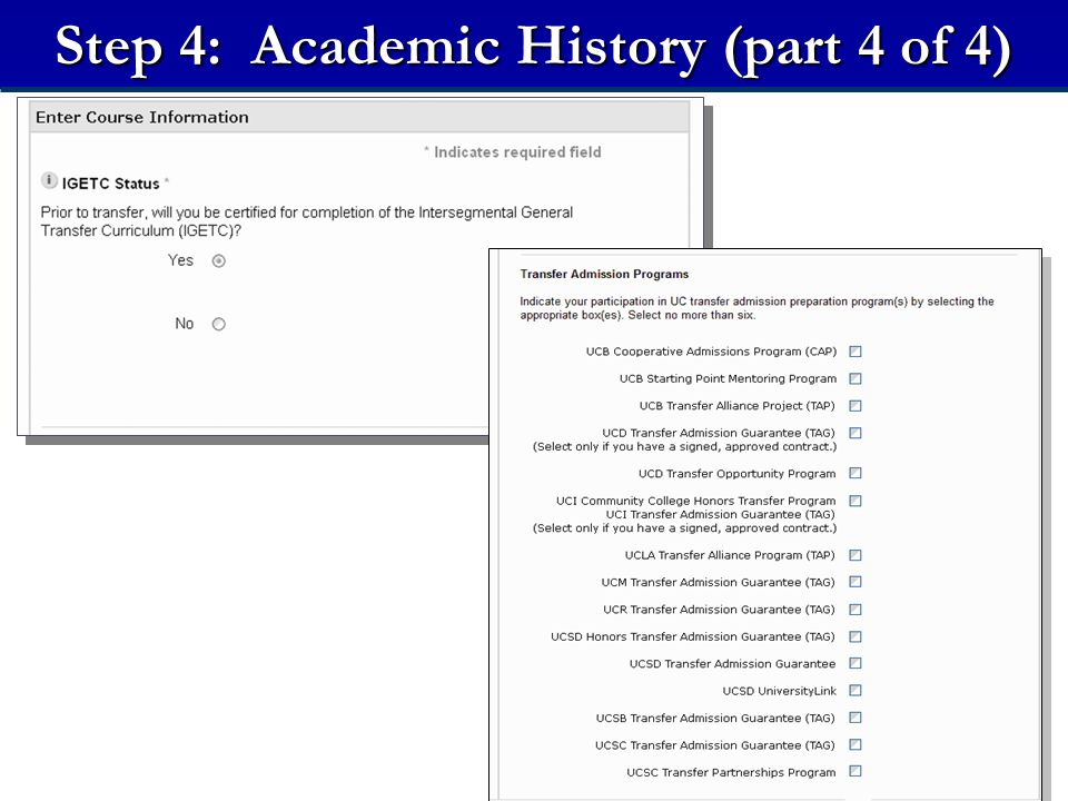 21 Step 4: Academic History (part 4 of 4)
