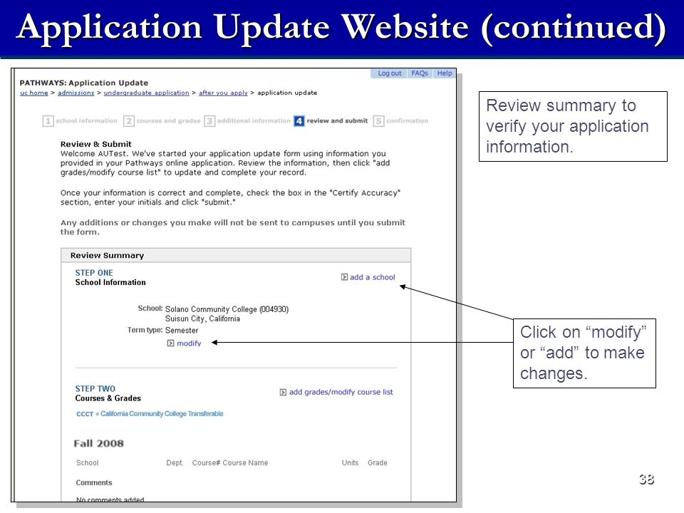 38 Application Update Website (continued) Review summary to verify your application information.