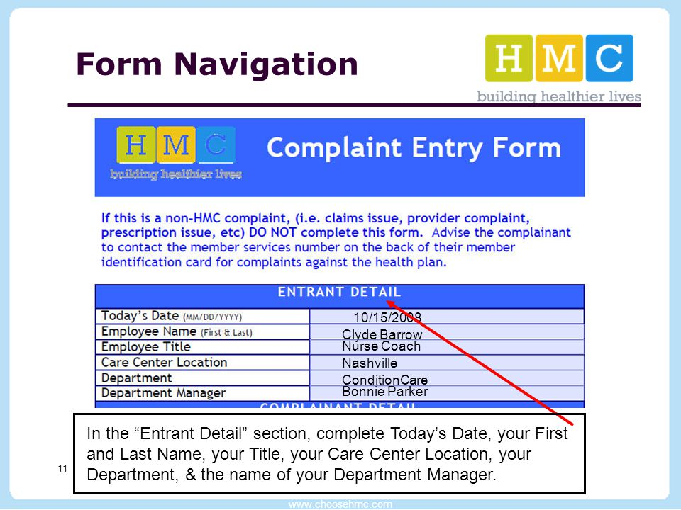"www.choosehmc.com 11 Form Navigation In the ""Entrant Detail"" section, complete Today's Date, your First and Last Name, your Title, your Care Center Lo"