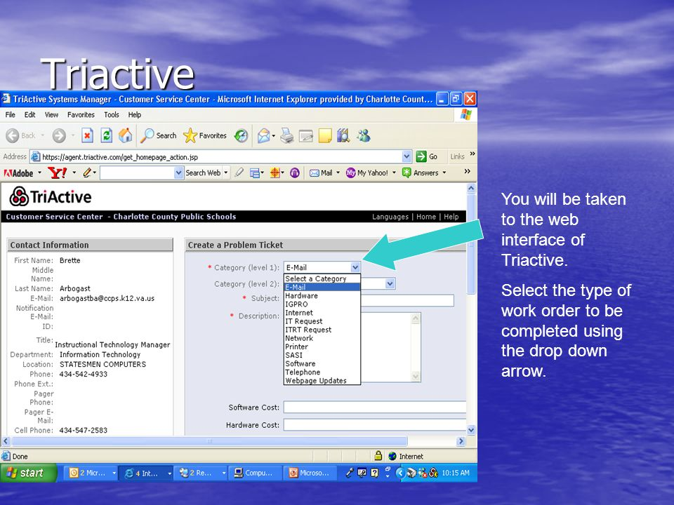 Triactive Next use the drop down box to select which type of category the work order falls under.