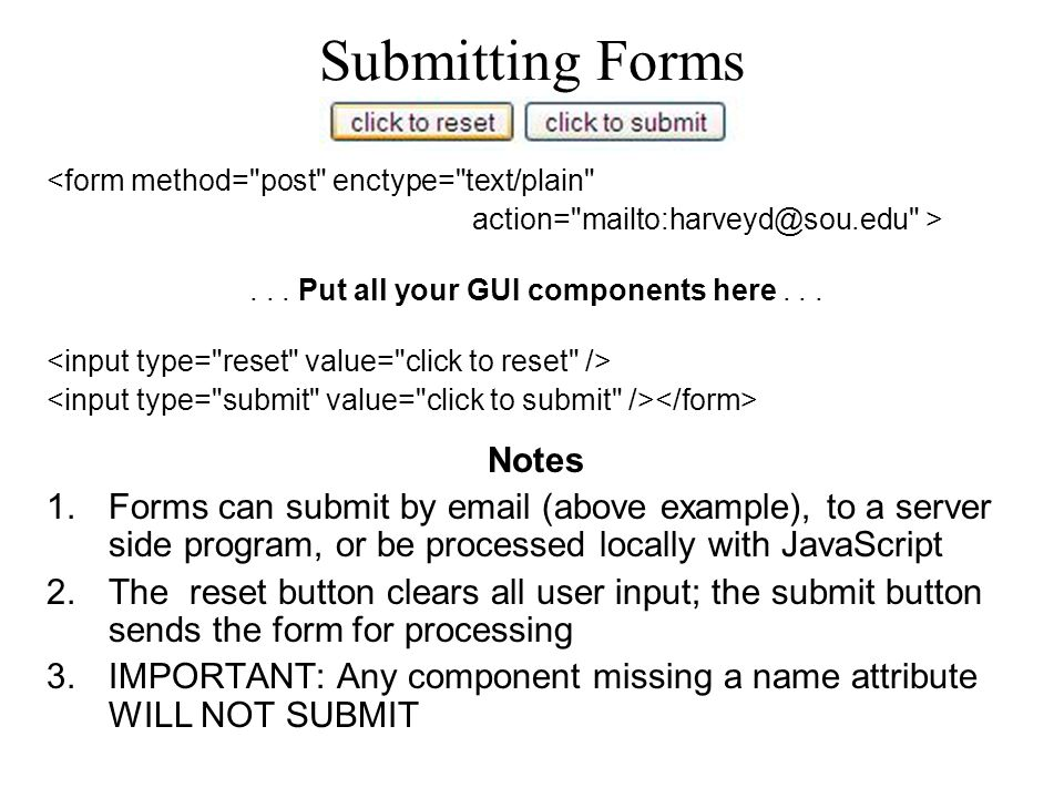 Submitting Forms <form method=