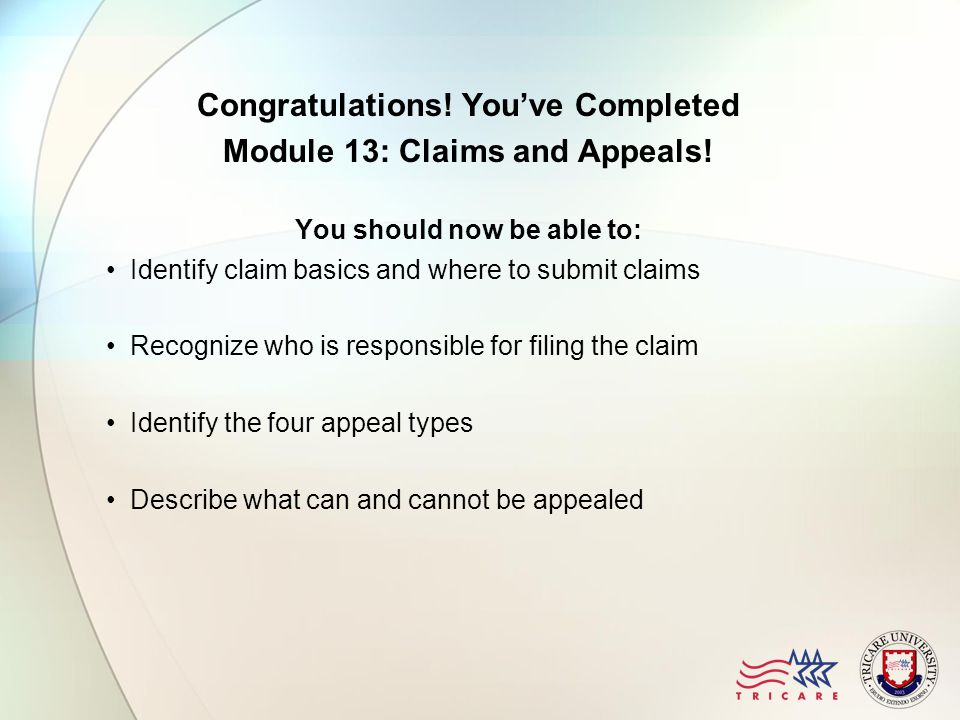 Congratulations. You've Completed Module 13: Claims and Appeals.
