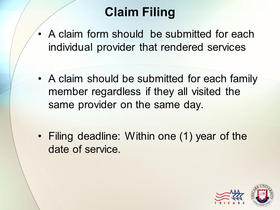 Claim Filing A claim form should be submitted for each individual provider that rendered services A claim should be submitted for each family member r