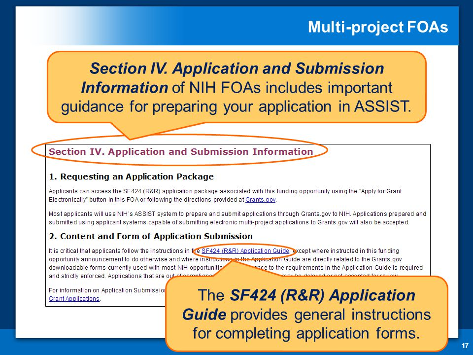 Multi-project FOAs 17 Section IV. Application and Submission Information of NIH FOAs includes important guidance for preparing your application in ASS