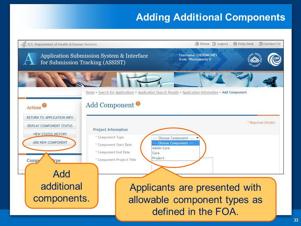 Adding Additional Components 33 Applicants are presented with allowable component types as defined in the FOA.