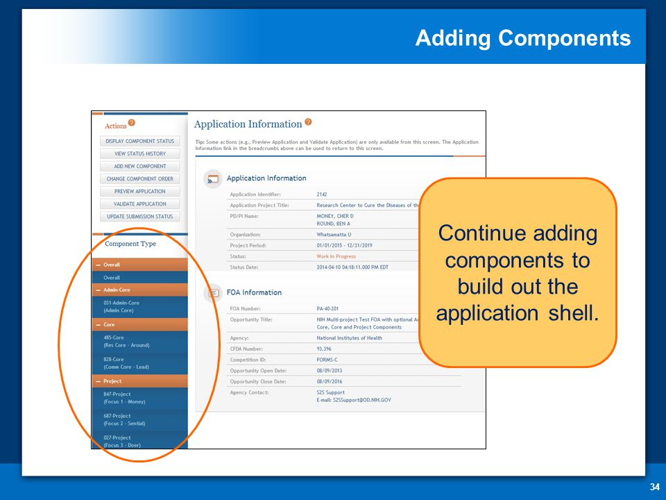 Adding Components 34 Continue adding components to build out the application shell.