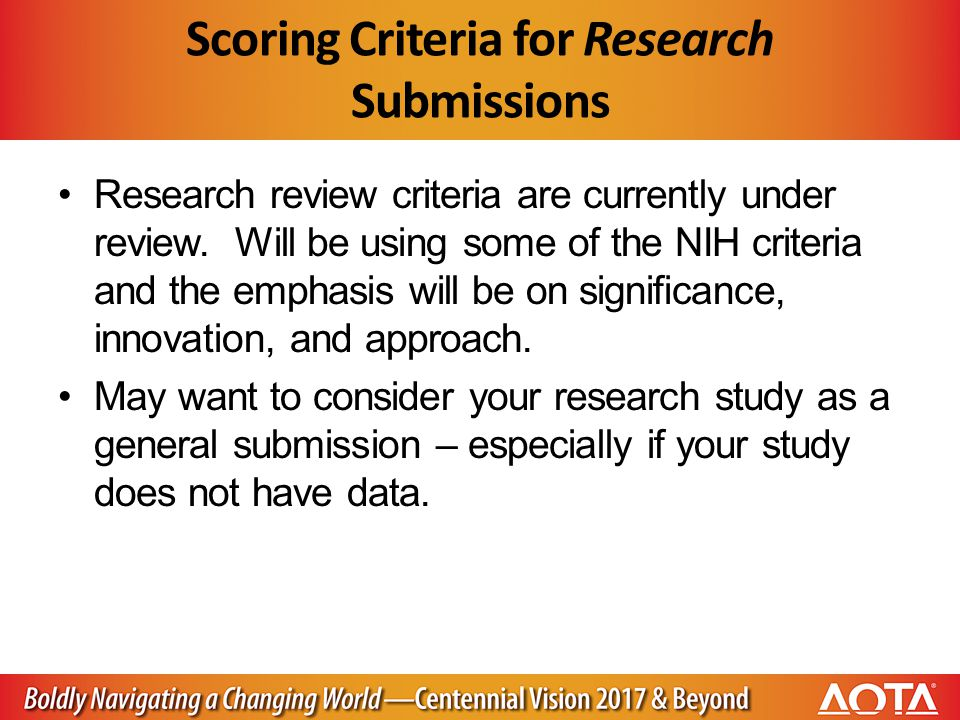 Scoring Criteria for Research Submissions Research review criteria are currently under review.