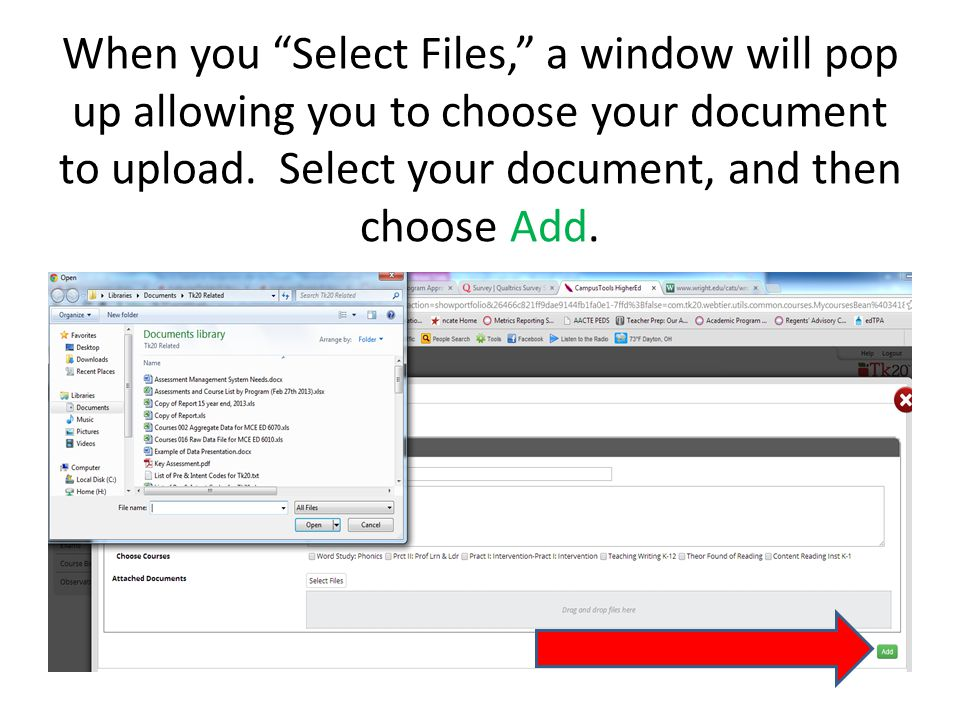 """When you """"Select Files,"""" a window will pop up allowing you to choose your document to upload. Select your document, and then choose Add."""