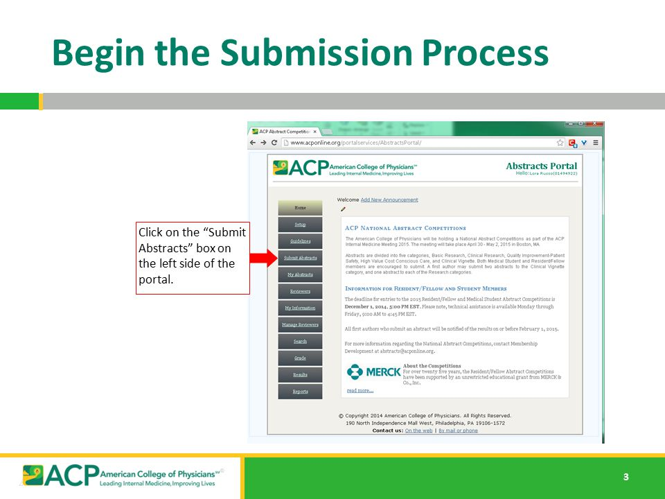 """3 Begin the Submission Process Click on the """"Submit Abstracts"""" box on the left side of the portal."""