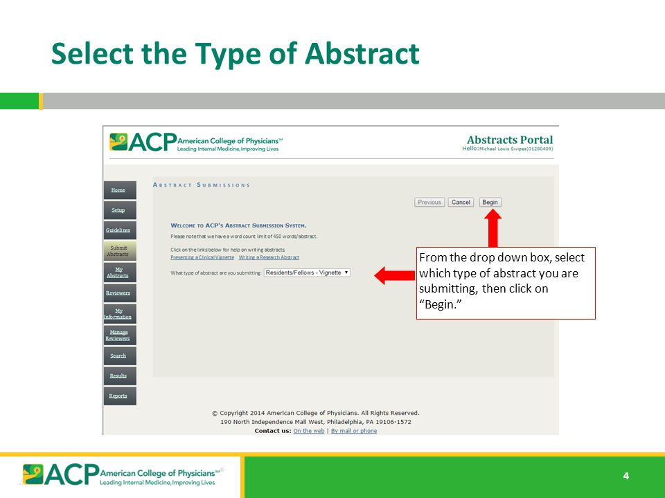 """4 Select the Type of Abstract From the drop down box, select which type of abstract you are submitting, then click on """"Begin."""""""