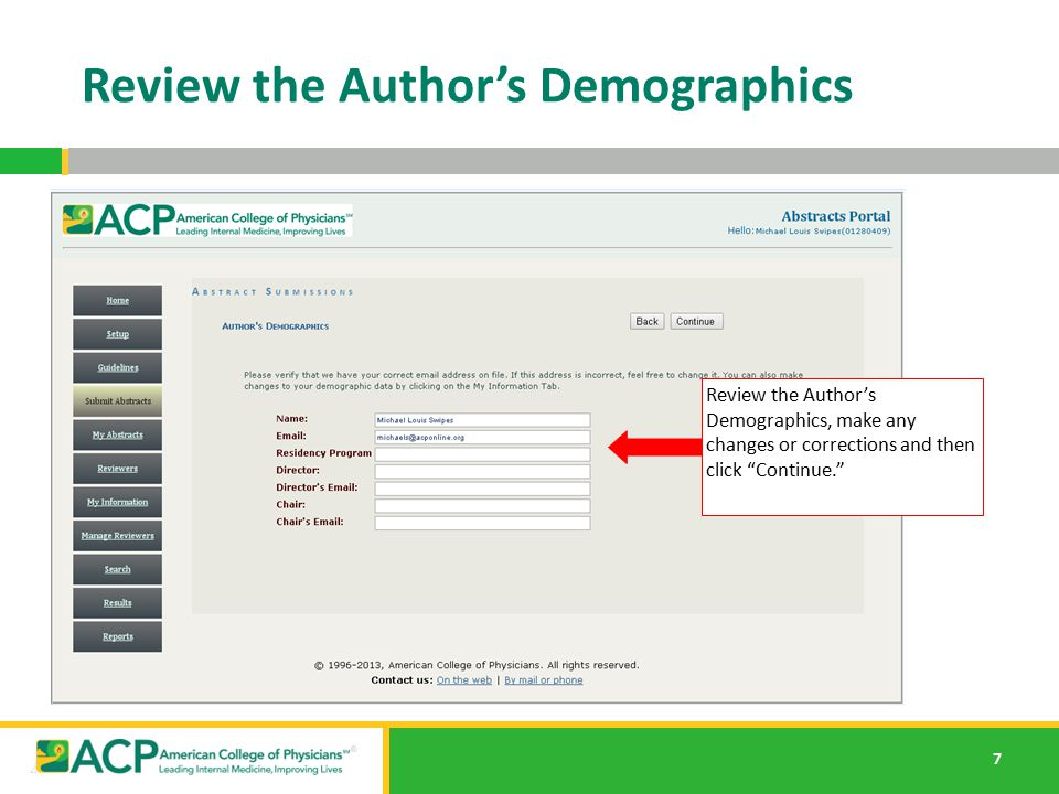 """7 Review the Author's Demographics Review the Author's Demographics, make any changes or corrections and then click """"Continue."""""""