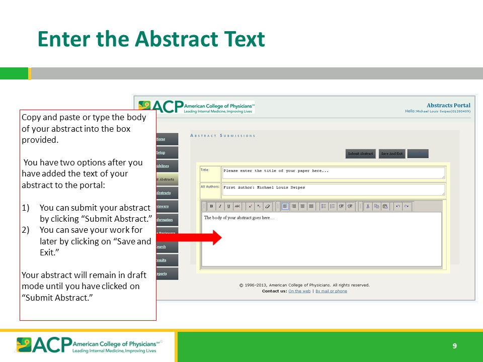 10 Revise an Abstract To revise an abstract, click on My Abstracts and select the abstract you would like to edit.