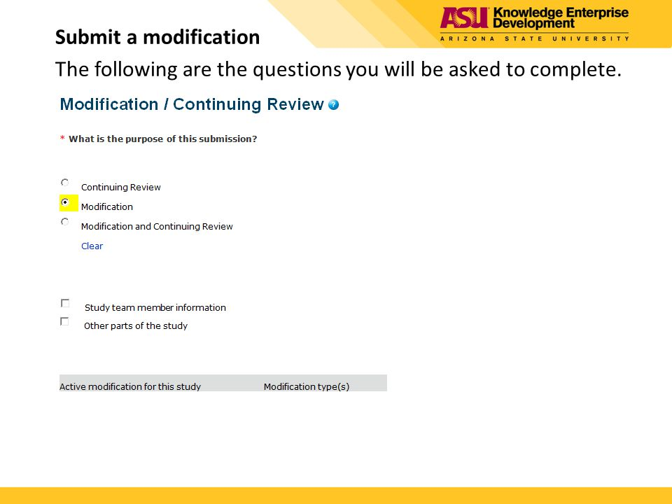 Submit a modification The following are the questions you will be asked to complete.