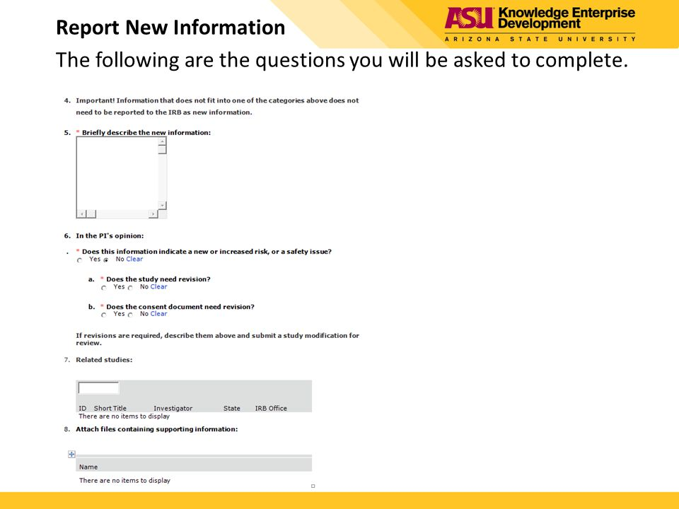 Report New Information The following are the questions you will be asked to complete.