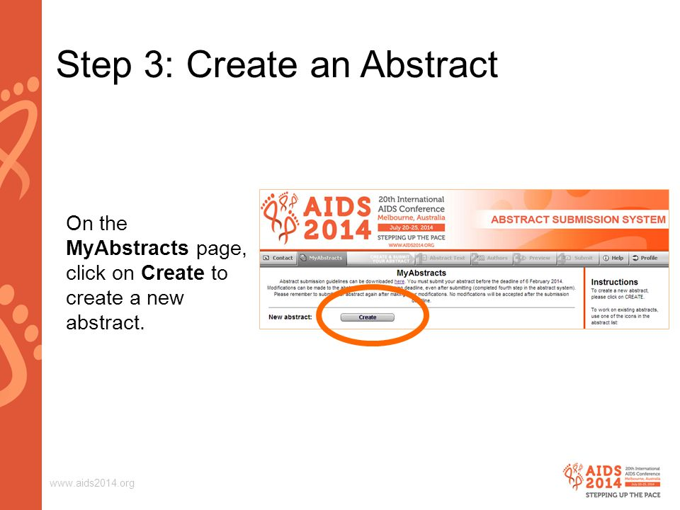 www.aids2014.org Step 9: Submit Abstract Click on the tab Submit.