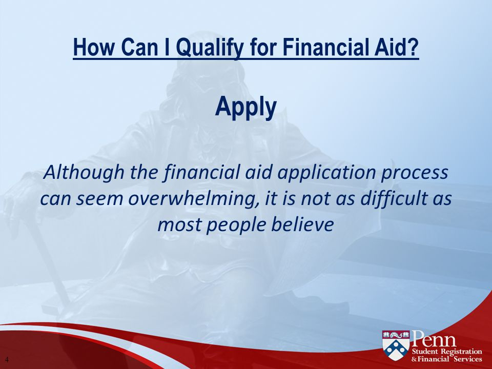 How Can I Qualify for Financial Aid.