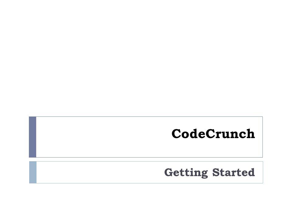 CodeCrunch Getting Started