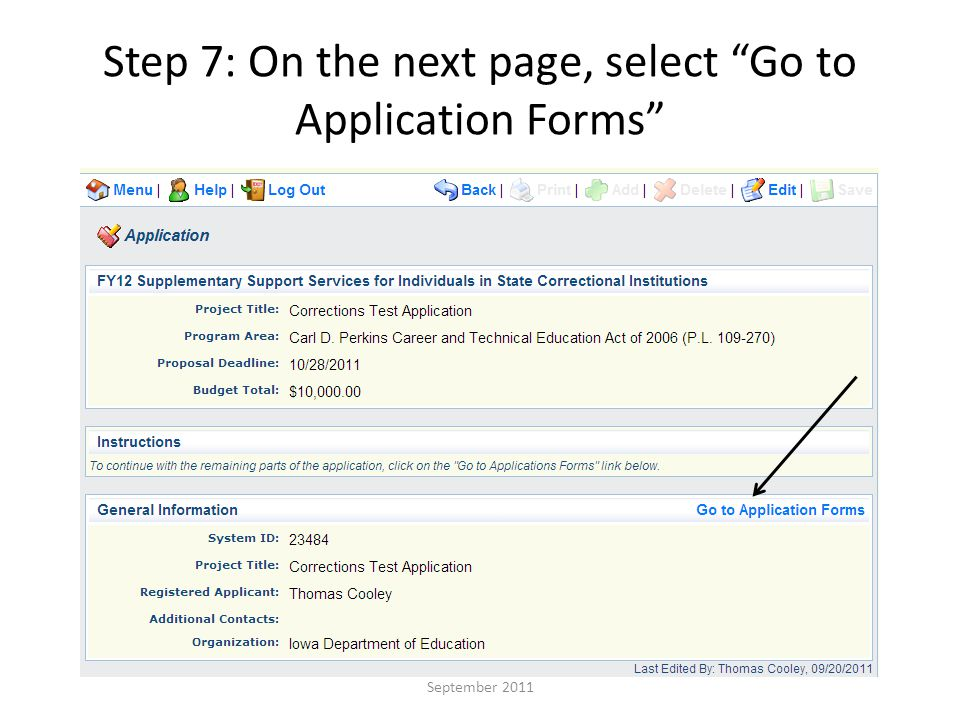 Step 7: On the next page, select Go to Application Forms September 2011