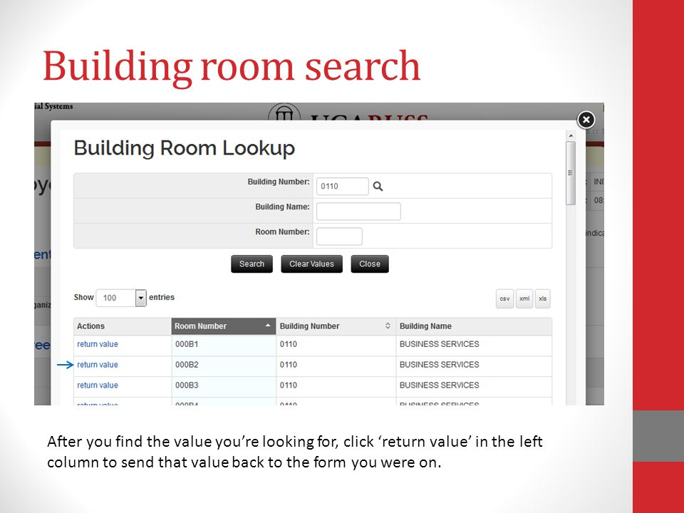 Building room search After you find the value you're looking for, click 'return value' in the left column to send that value back to the form you were on.