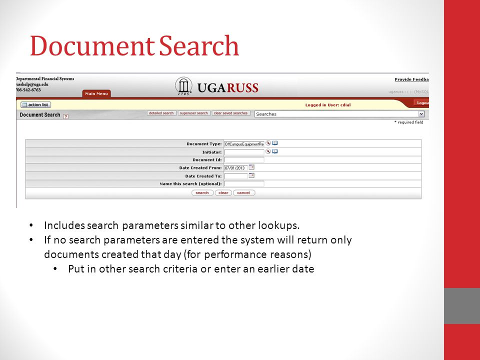 Document Search Includes search parameters similar to other lookups.
