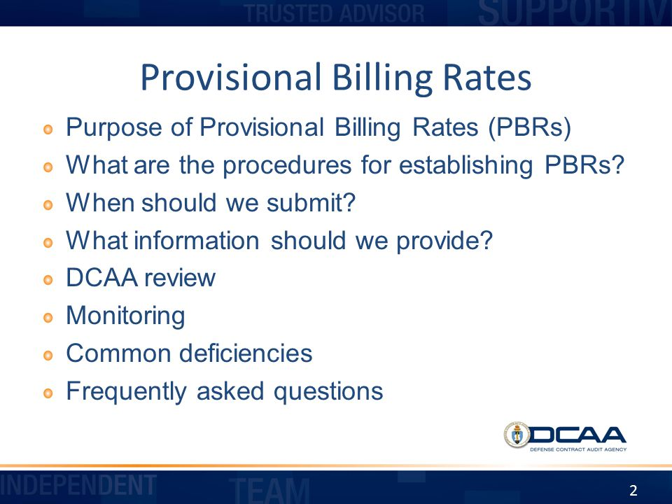 Purpose of PBRs One criterion for an adequate accounting system is that it provide for billings that can be reconciled to the cost accounts for both current and cumulative amounts claimed and comply with contract terms.