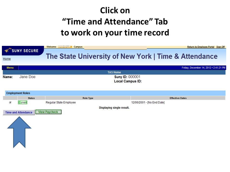 Click on Time and Attendance Tab to work on your time record