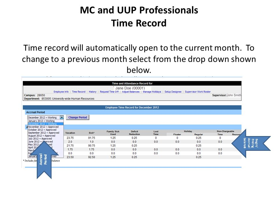 MC and UUP Professionals Time Record Time record will automatically open to the current month.