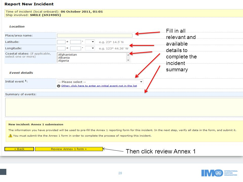 28 Fill in all relevant and available details to complete the incident summary Then click review Annex 1