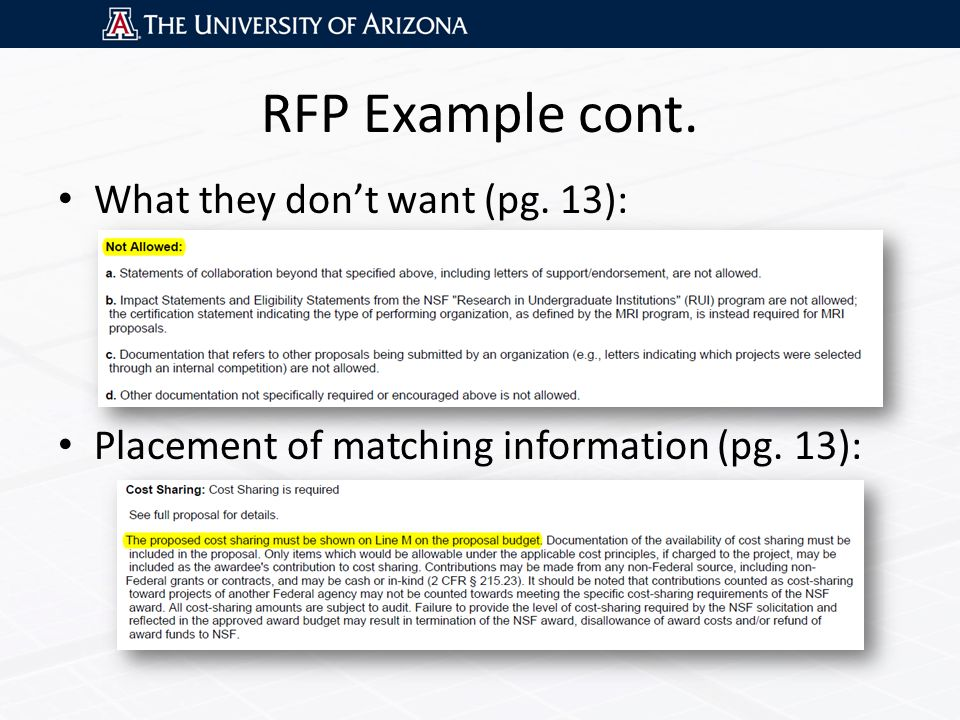 RFP Example cont. What they don't want (pg. 13): Placement of matching information (pg. 13):