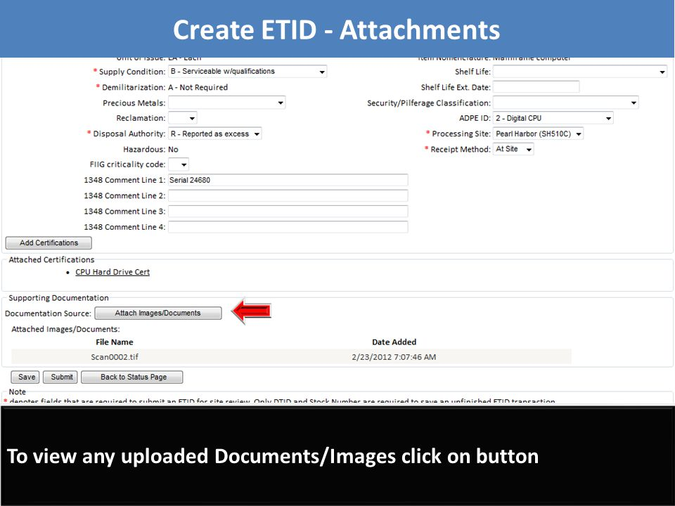 To view any uploaded Documents/Images click on button Create ETID - Attachments