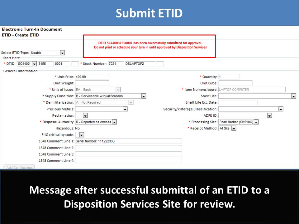 Message after successful submittal of an ETID to a Disposition Services Site for review. Submit ETID