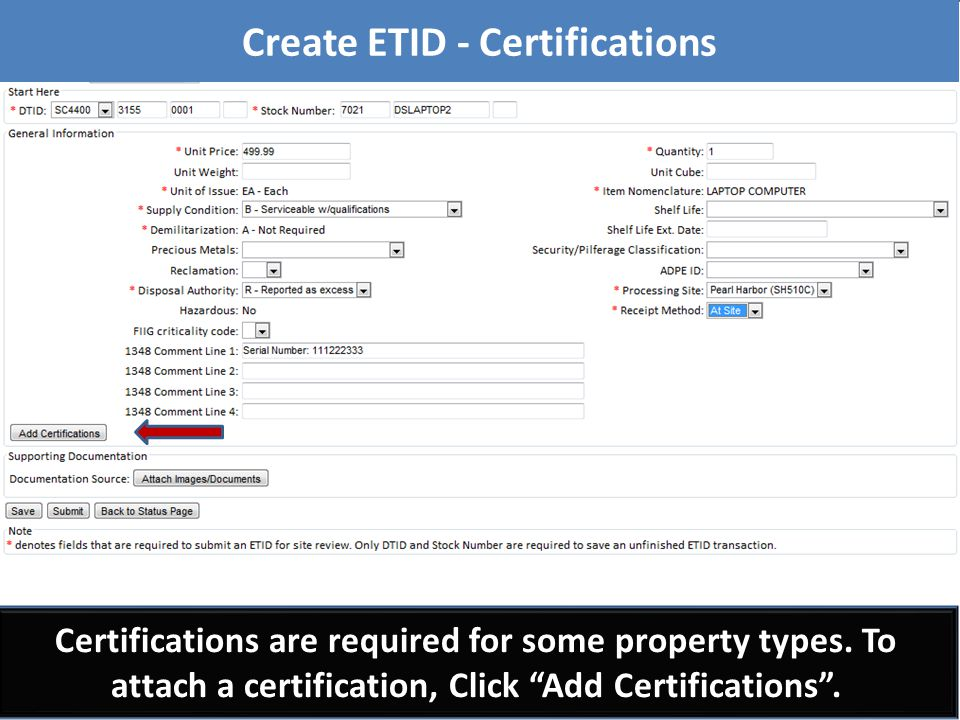 "Certifications are required for some property types. To attach a certification, Click ""Add Certifications"". Create ETID - Certifications"
