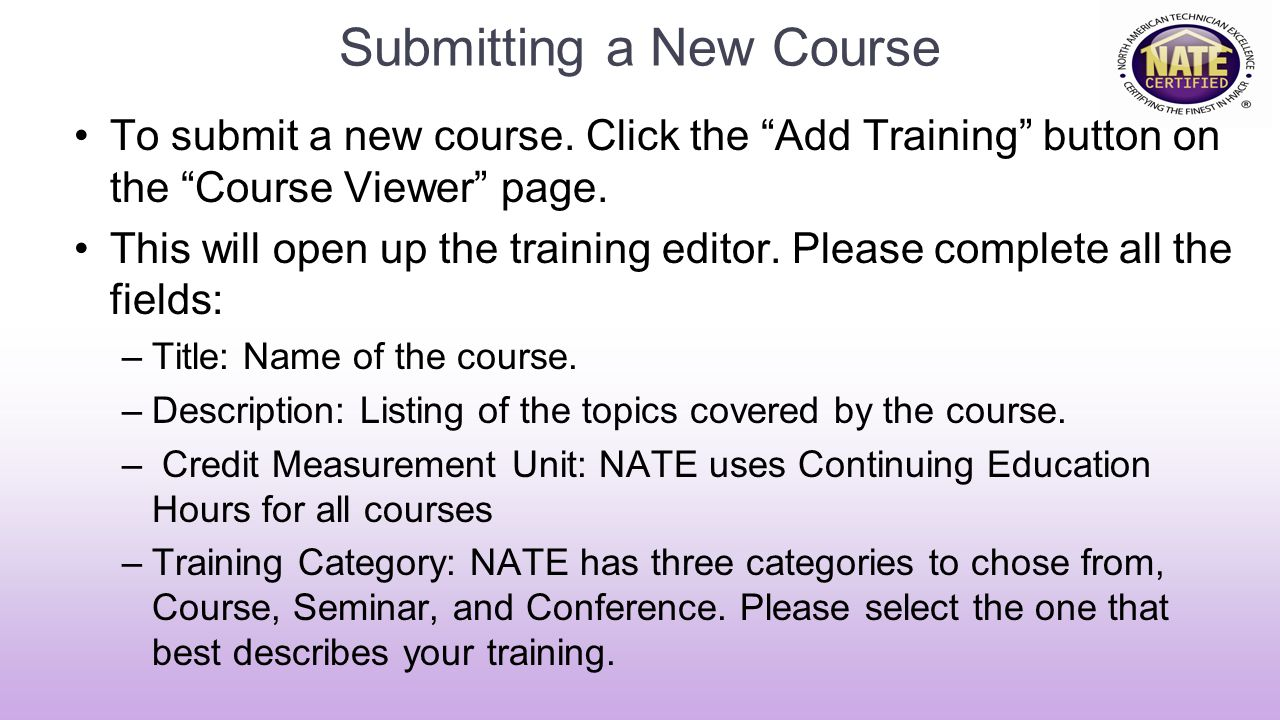 Submitting a New Course To submit a new course.