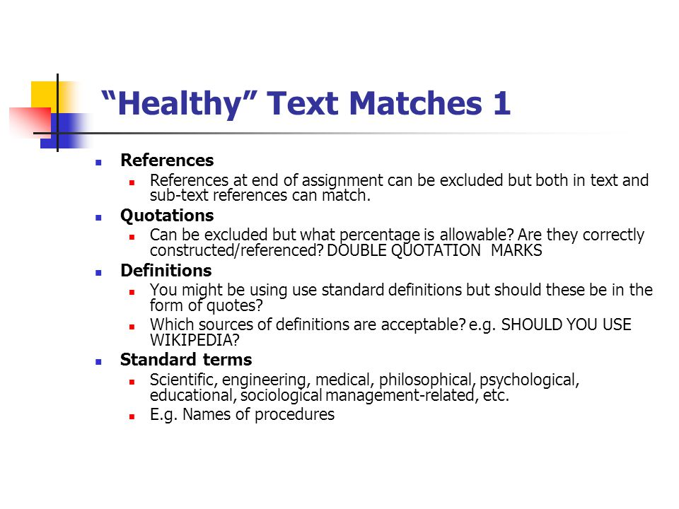 """Healthy"" Text Matches 1 References References at end of assignment can be excluded but both in text and sub-text references can match. Quotations Can"