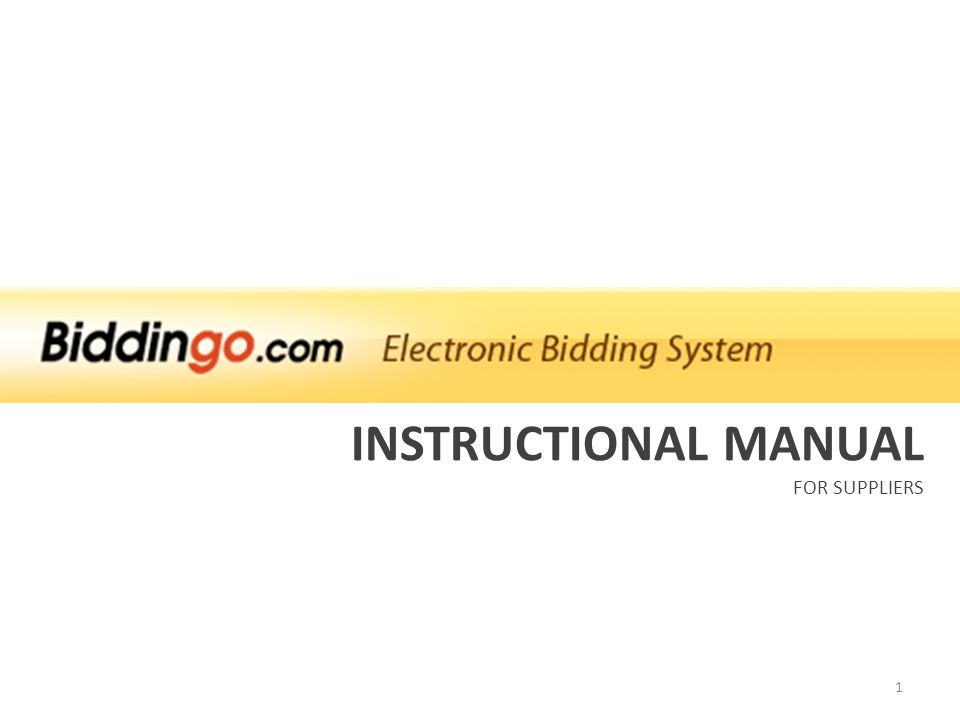 INSTRUCTIONAL MANUAL FOR SUPPLIERS 1