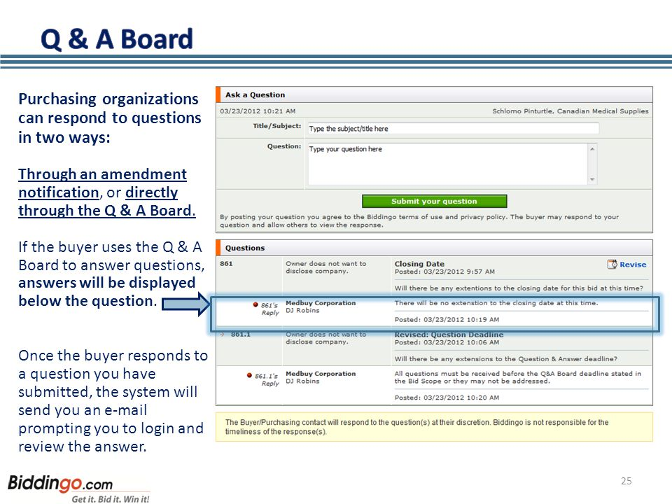 25 Purchasing organizations can respond to questions in two ways: Through an amendment notification, or directly through the Q & A Board.