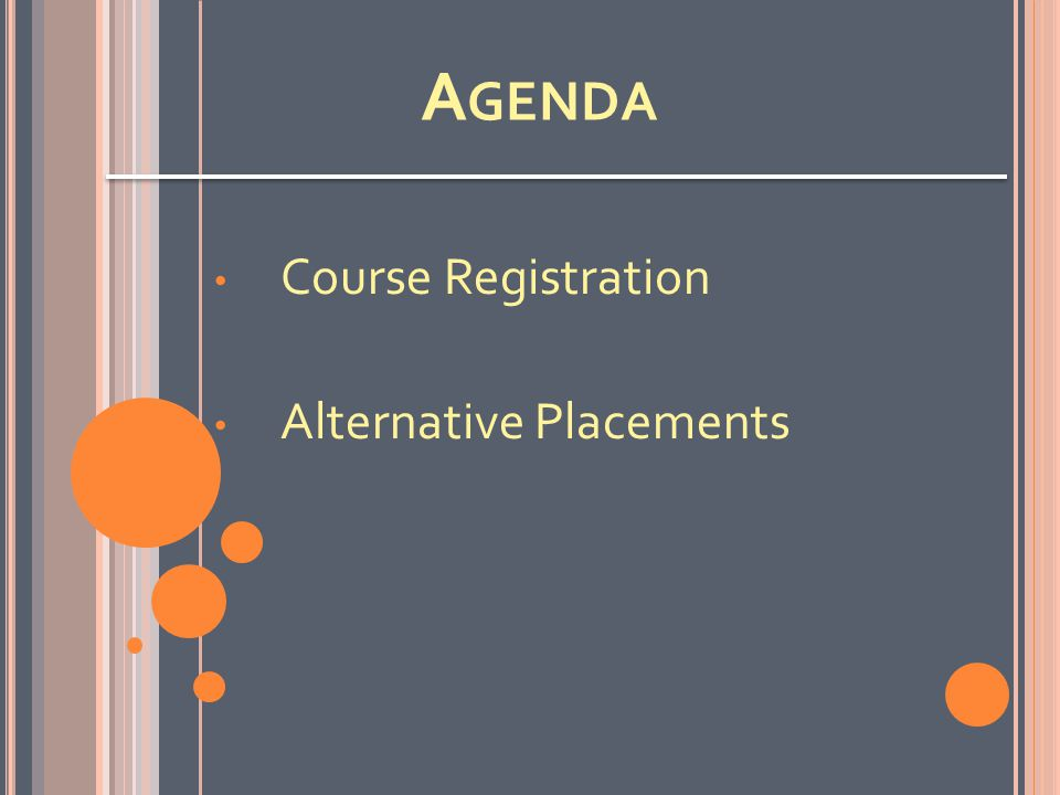 A GENDA Course Registration Alternative Placements