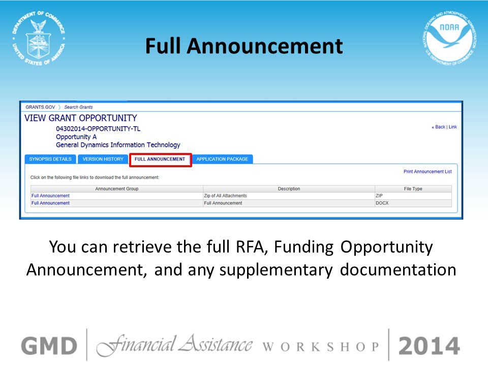 Full Announcement You can retrieve the full RFA, Funding Opportunity Announcement, and any supplementary documentation