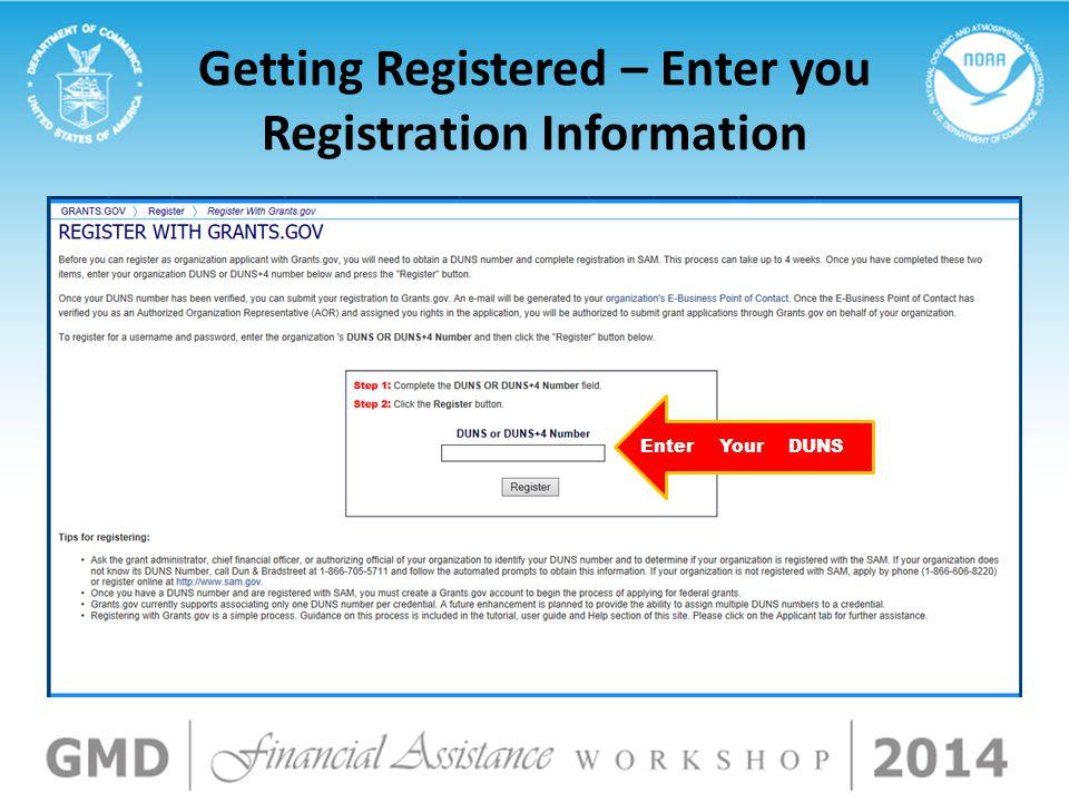 Getting Registered – Enter you Registration Information DUNSYourEnter