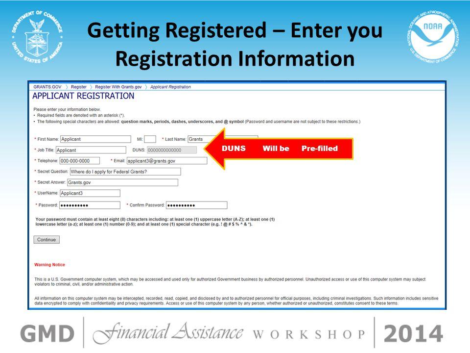 Getting Registered – Enter you Registration Information Pre-filledWill beDUNS