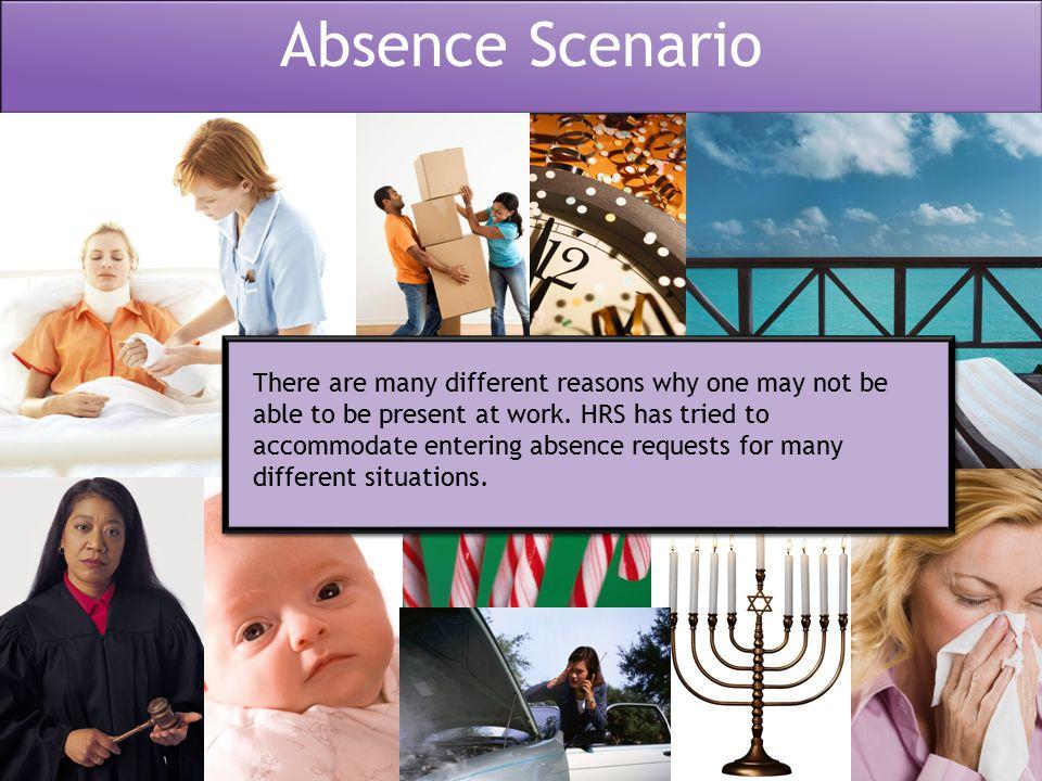 Absence Scenario