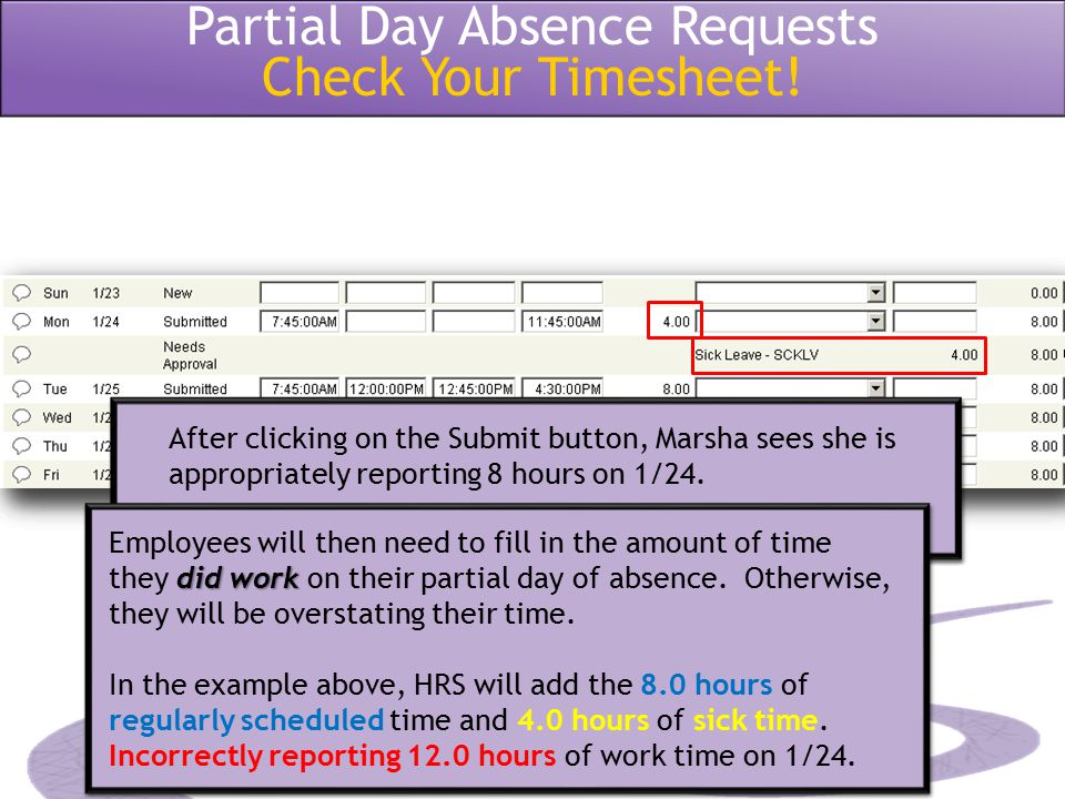 Partial Day Absence Requests Check Your Timesheet!