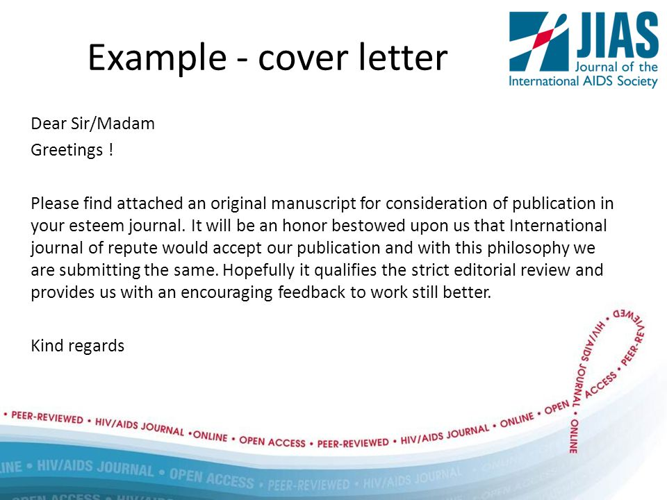 Example - cover letter Dear Sir/Madam Greetings .
